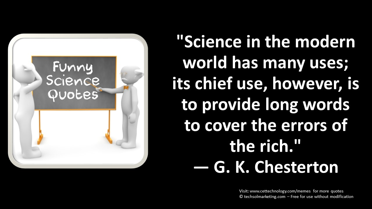 Science Quotes - cettechnolgy.com/memes
